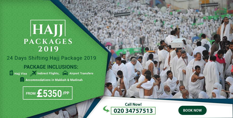 Hajj package 2019 from London for family at lowest price